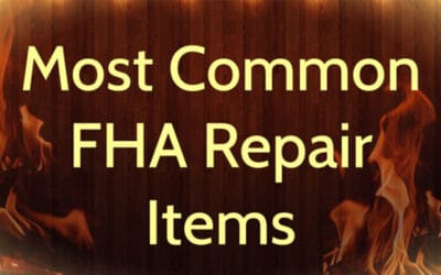 Most Common FHA Real Estate Appraisal Repair Items