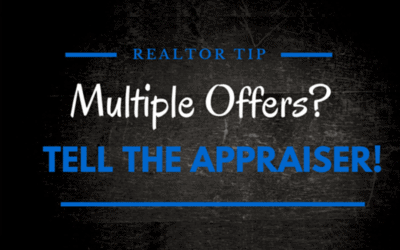 Realtor Tip: Multiple Offers? Tell the Appraiser!