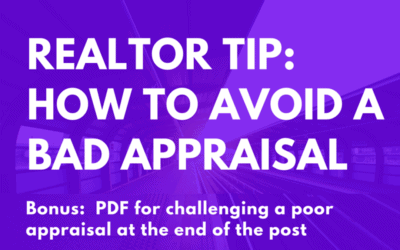 Tips for Real Estate Agents to Avoid a Bad Appraisal